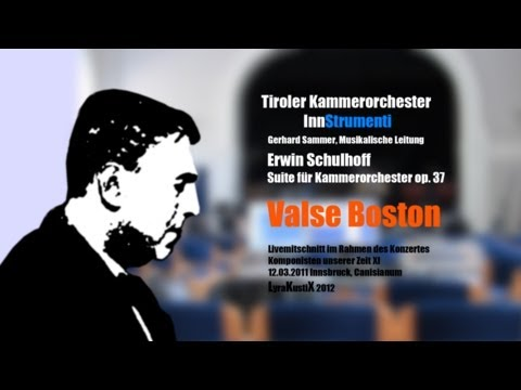 Erwin Schulhoff - Valse Boston * Tiroler Kammerorchester InnStrumenti